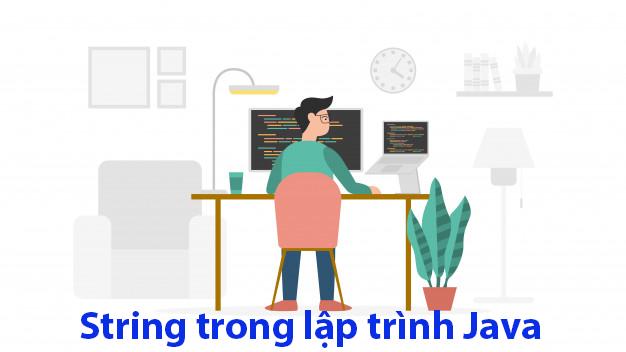 Sử dụng String trong ngôn ngữ lập trình Java