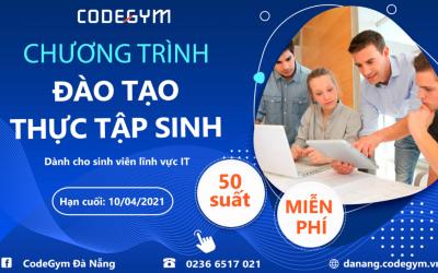 """Thực tập sinh Công Nghệ Thông Tin: """"Thực chiến project cùng CodeGym Đà Nẵng"""
